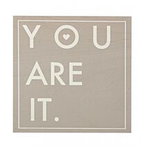 Wooden Frame You Are It Grey 30x30cm